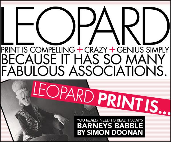 Leopard Prints Barneys Babble
